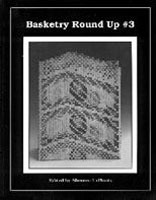 BASKETRY ROUND-UP #3