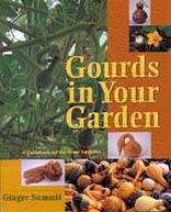 GOURDS IN YOUR GARDEN