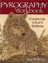 PYROGRAPHY WORKBOOK - A Complete Guide to the Art of Woodburning