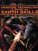 PRIMITIVE TECHNOLOGY - A Book of Earth Skills