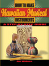 Hawaiian Musical Instruments